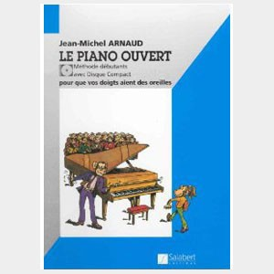 Le piano ouvert - Jean-Michel Arnaud