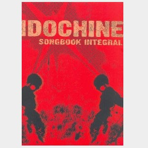 Indochine, Song Book Intégrale
