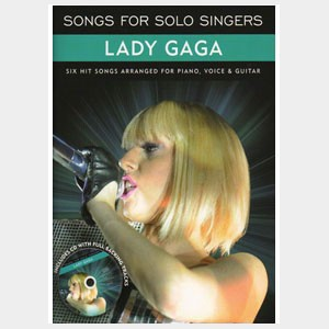 Songs for solo singers : Lady Gaga