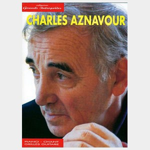 Collection Grands Interprètes : Charles Aznavour