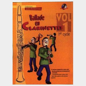 Ballade en Clarinettes Volume 1 - 1er Cycle