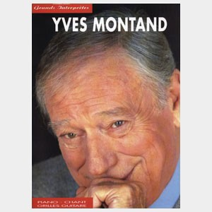 Collection Grands Interprètes : Yves Montand