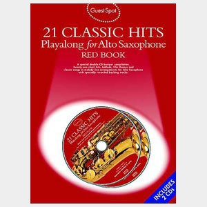 21 Classic hits playalong for Alto Saxophone- Red Book