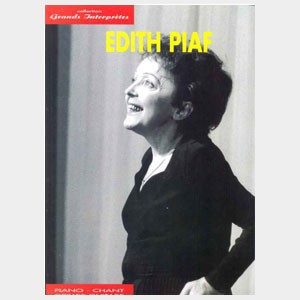 Collection Grands Interprètes : Edith Piaf