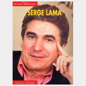 Collection Grands Interprètes : Serge Lama