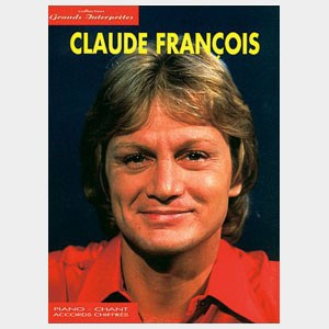 Collection Grands Interprètes : Claude François
