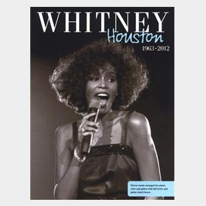 Whitney Houston: 1963 - 2012