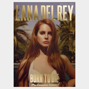 Partition piano vocal et guitare de l'album de Lana Del Rey Born to Die. Partition et songbook
