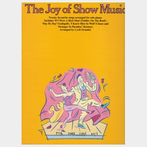 The Joy of Show Music